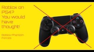 Warum Roblox nicht auf PS4 ist | Roblox Phantom Forces