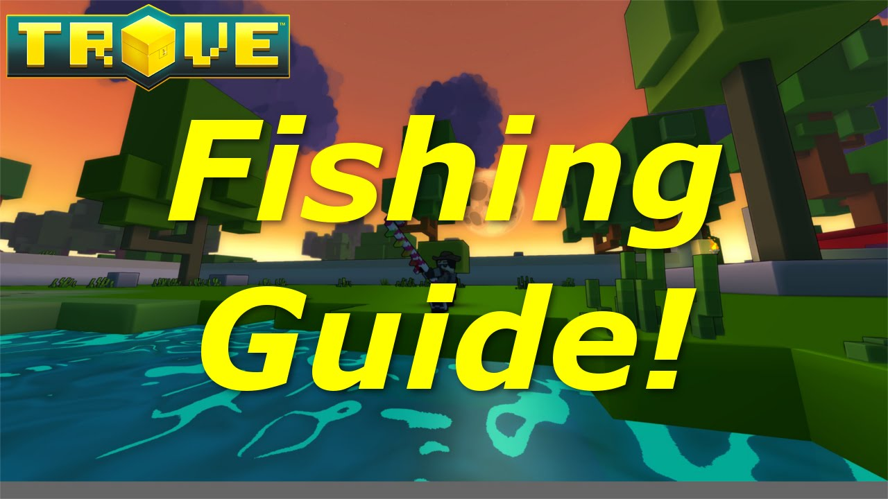 trove fishing guide tutorial how to find all rare
