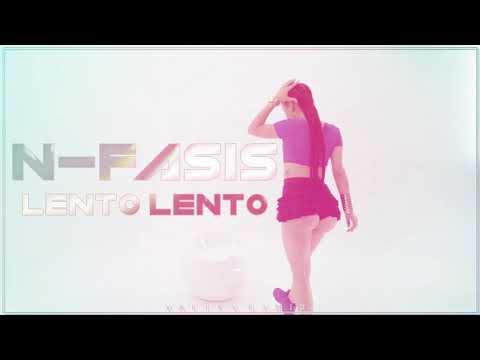N-Fasis - Lento Lento (Vally V. Remix)
