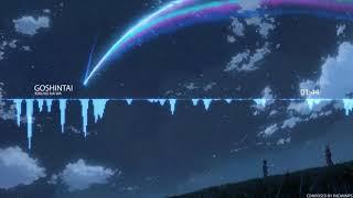 Radwimps - Goshintai [ Kimi no na wa ]