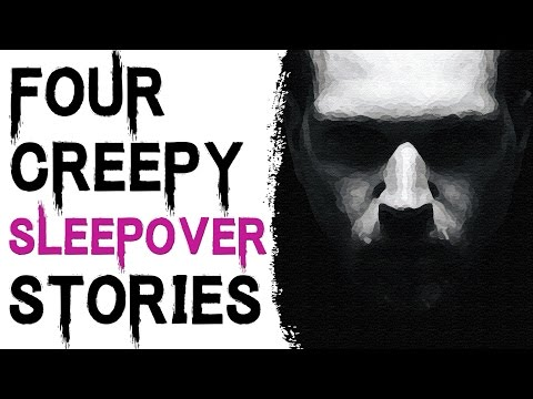 SCARY STORIES TO TELL IN THE DARK: 4 CREEPY AND SCARY TRUE SLEEPOVER STORIES