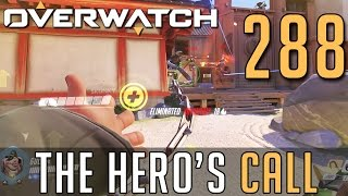 [288] The Hero's Call (Let's Play Overwatch PC w/ GaLm)