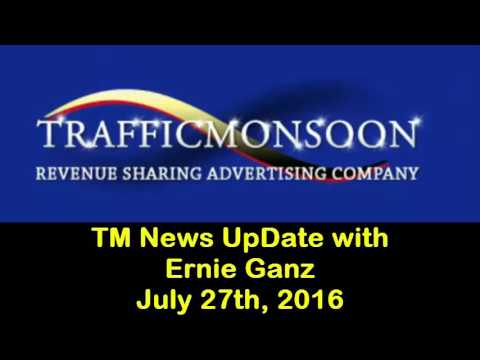 Traffic Monsoon News UpDate with Ernie Ganz 07 27 2016