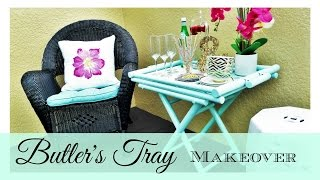 8 Butler's Tray Table Makeover