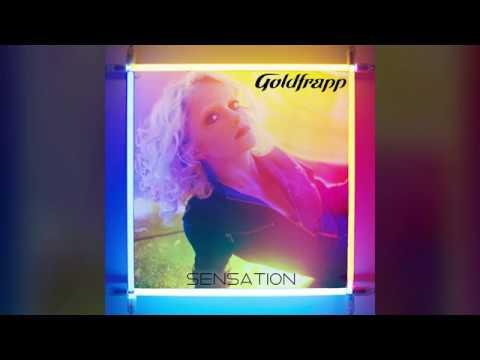 Goldfrapp - Sensation (Full Album)