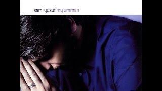 Download Sami Yusuf - My Ummah (Full Album) Mp3 and Videos