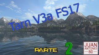 Tarn V3a FS17 | Farming simulator 2017 | Parte 2