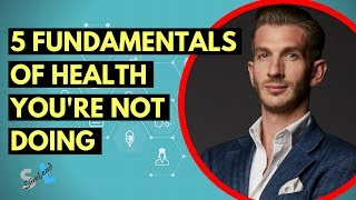 5 Fundamentals of Health Optimisation You're Not Focusing On with