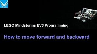 EV3 Programming 1.1 : How to move forward and backward (Using Large Motor)