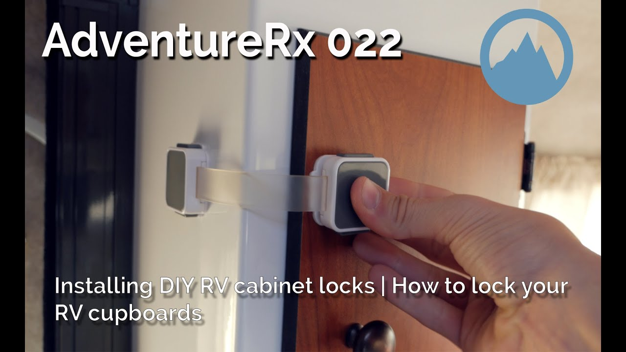 AdventureRx 022 | How to install DIY cabinet locks on your RV or Tiny home  | Scamp 13' trailer