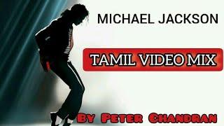 Michael Jackson tamil remix By Peter C