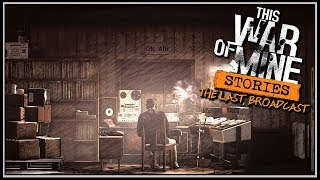 Knife Fight Against Thugs - This War of Mine: The Last Broadcast Gameplay EP 4