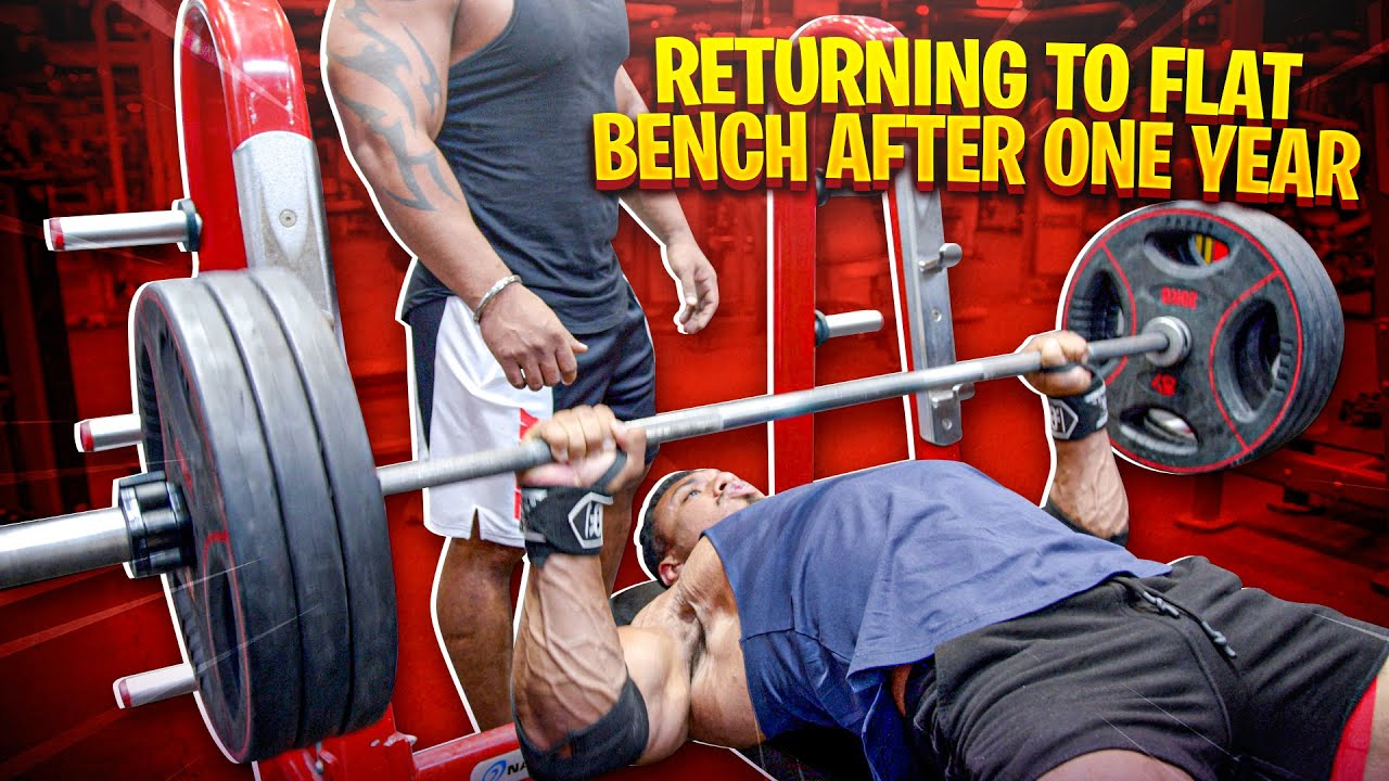 RETURNING TO FLAT BENCH AFTER ONE YEAR + RAGS TO RICHES WITH DESI ROCK!
