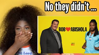 Bob Loves Abishola Nigerian -American Reaction
