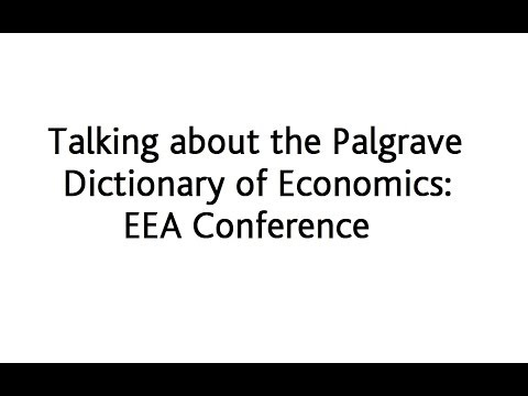 Talking about the Dictionary of Economics: EEA Conference