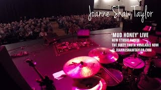 Joanne Shaw Taylor performs Mud Honey LIVE