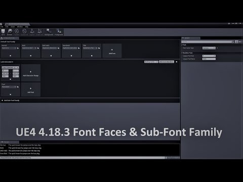 Unreal Engine 4 18 3 Font Face & Sub-Font Families | DevinLevelDesign