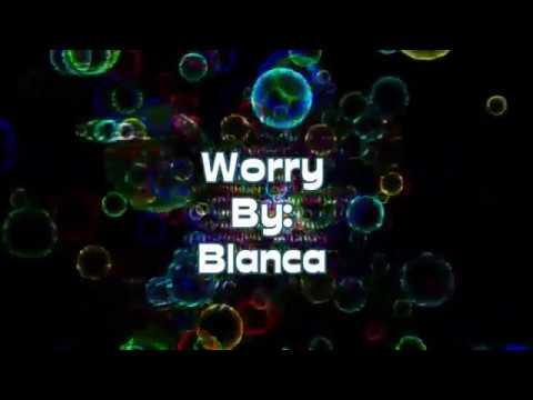 Blanca Worry (Lyric Video)