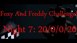 Foxy And Freddy Challenge COMPLETED!-Five Nights At Freddy
