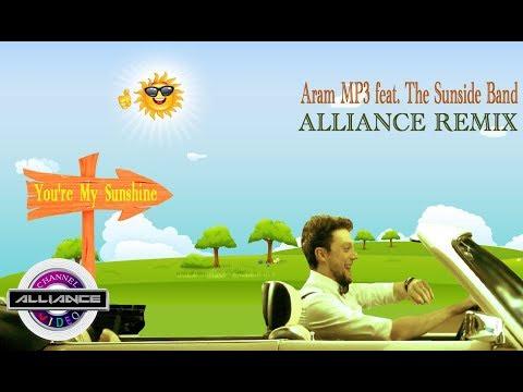 Aram MP3 Feat The Sunside Band - You're My Sunshine(Alliance Remix)