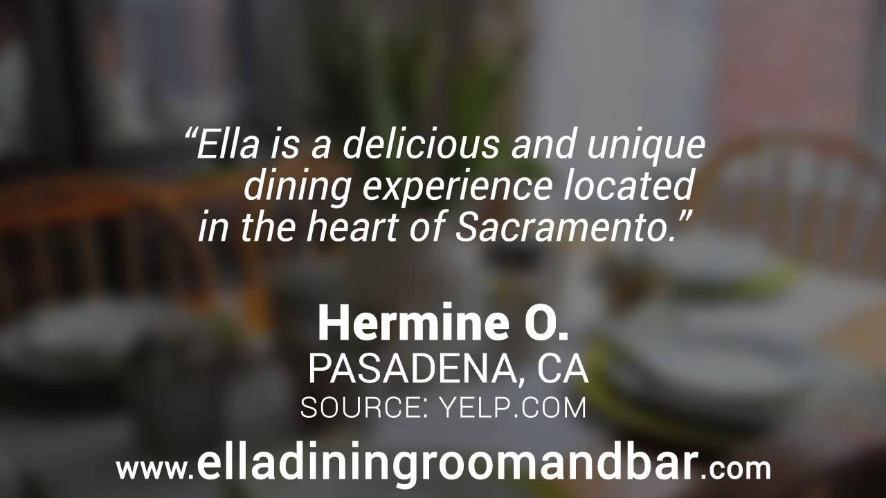 Ella Dining Room Bar Reviews Sacramento CA