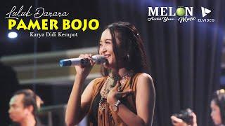 PAMER BOJO (CENDOL DAWET) LULUK DARARA \\ MELON MUSIC LIVE REJOAGUNG SRONO