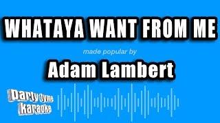 Adam Lambert - Whataya Want From Me (Karaoke Version)