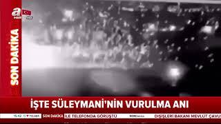 İşte Kasım Süleymani'nin Vurulma Anı / A Haber