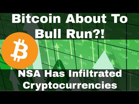 Crypto News | Bitcoin About To Bull Run?! NSA Has Infiltrated Cryptocurrencies