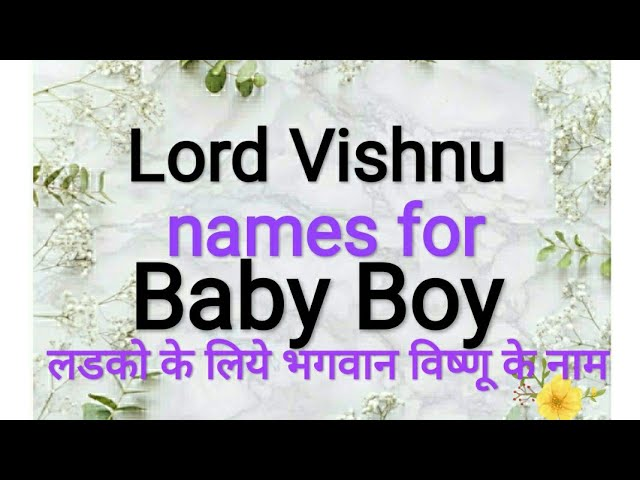 25+ Baby boy names vishnu sahasranamam ideas in 2021
