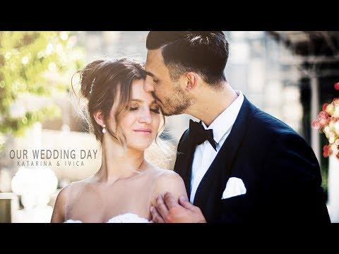 OUR WEDDING VIDEO - KATARINA & IVICA