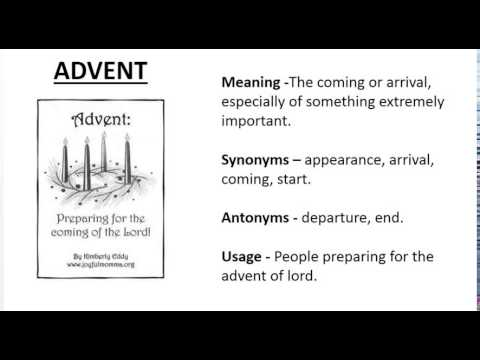 Vocabulary made easy meaning of advent synonyms antonyms and its vocabulary made easy meaning of advent synonyms antonyms and its usage ccuart Images