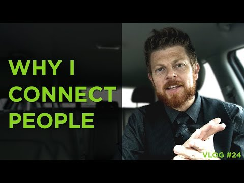 This is Why I Connect People   Dallas Networking Connector