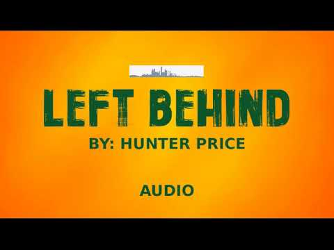 Hunter Price - Left Behind (Audio)