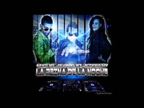 Miguel Rubio Ft - Stefany - Ney Brown ( Reina de la Noche )