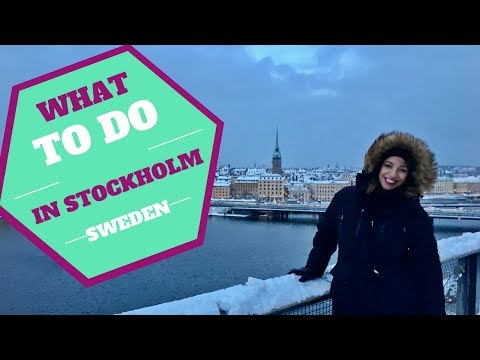 WHAT TO DO IN STOCKHOLM, SWEDEN