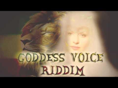 GodDeSs VoiCe RidDiM(Reggae)