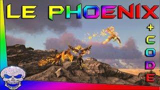 Le Phoenix +Code  / ARK Tout Savoir
