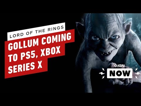 Lord of the Rings: Gollum Confirmed for PS5, Xbox Series X - IGN Now
