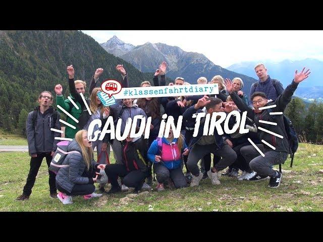 Unser #Klassenfahrtdiary: Gaudi in Tirol