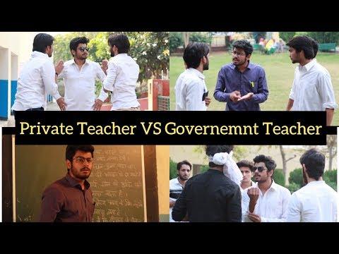 """PRIVATE SCHOOL TEACHER VS GOVERNMENT SCHOOL TEACHER"" | Awanish Singh |"
