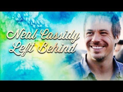 Neal Cassidy  Left Behind