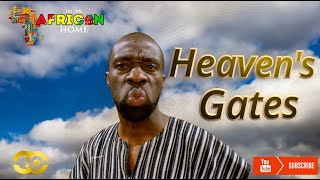 In An African Home: Heaven's Gate... - Clifford Owusu