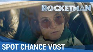 ROCKETMAN - Spot Chance VOST [Actuellement au cinéma]