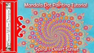 How to Paint Dot Mandalas #006 - Desert Sunset Spiral and Color Inspiration