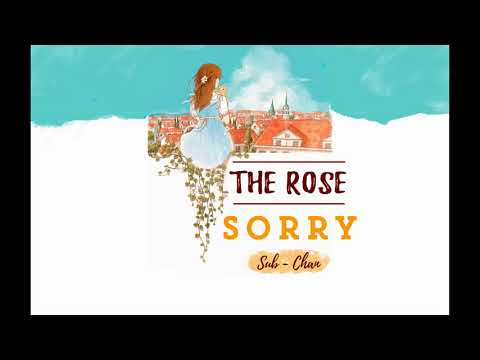 [03102017] - THE ROSE - SORRY [VIETSUB]