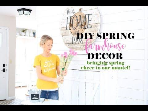 DIY Spring Farmhouse Decor- Spring Farmhouse Mantel