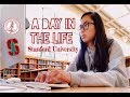 A Day In My Life at Stanford University