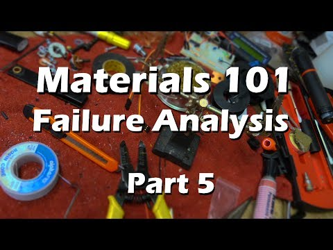 Materials Science Mechanical Engineering  - Part 5 Failure Analysis Explained