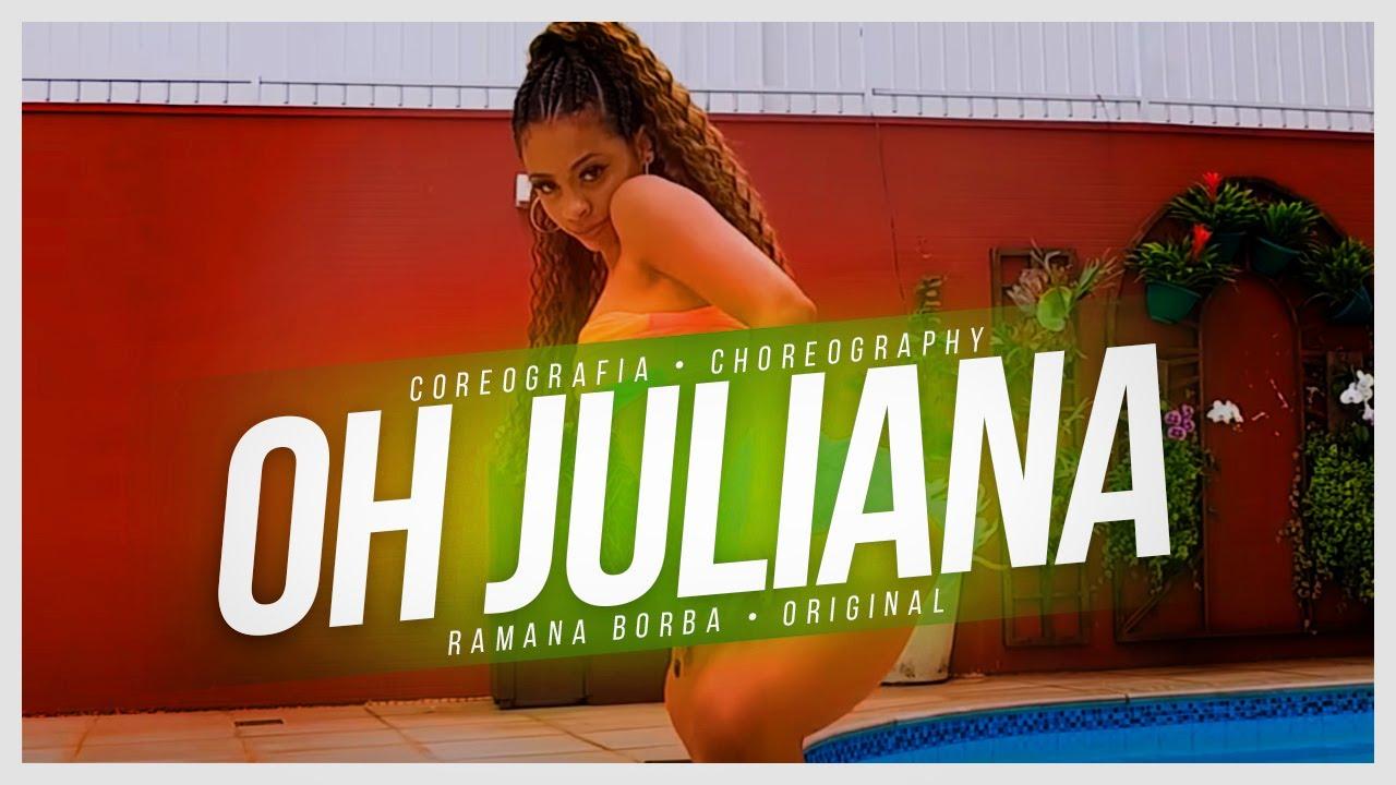 OH JULIANA- MC NIACK (COREOGRAFIA FUNK )/Ramana Borba